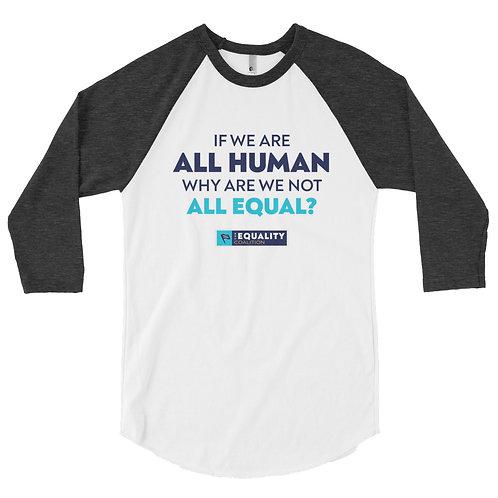 Equality Baseball Raglan 3/4 sleeve