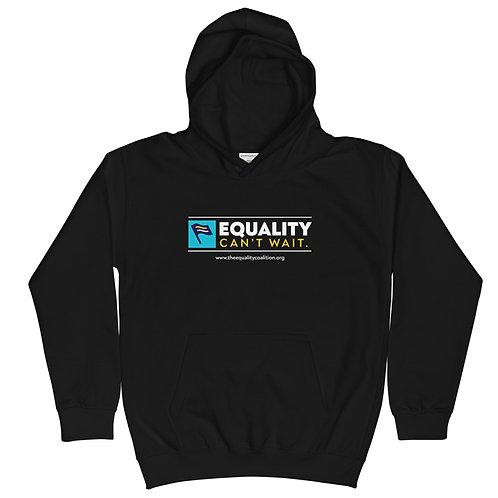 Equality Can't Wait | Kids Equality Hoodie