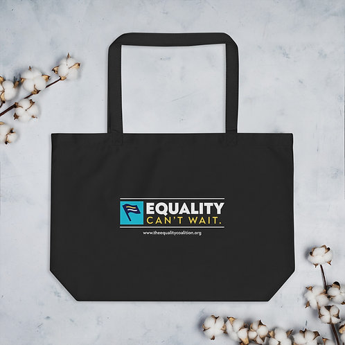 Equality Can't Wait | Organic Equality Tote Bag