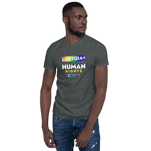 LGBQIA+ Rights Are Human Rights | Unisex LGBT Equality T-Shirt