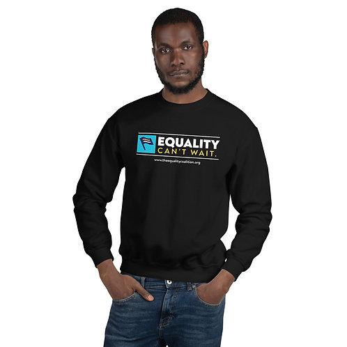 Equality Can't Wait | Unisex Equality Crewneck Sweatshirt