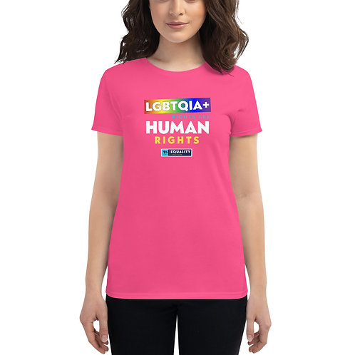 LGBTQIA+ Rights Are Human Rights | Women's Fitted LGBT Equality Shirt