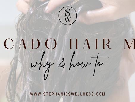 HAIR AVOCADO MASK/ WHY & HOW