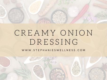 Super Creamy Onion Dressing