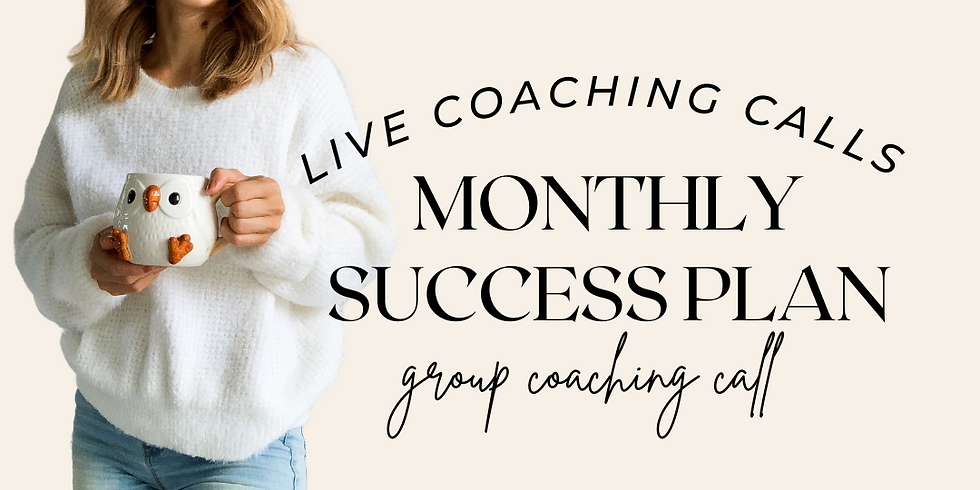 Monthly Success Plan Coaching Call October 3rd