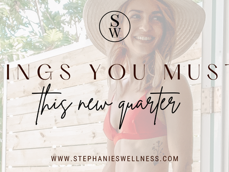 6 THINGS YOU MUST THIS NEW QUARTER