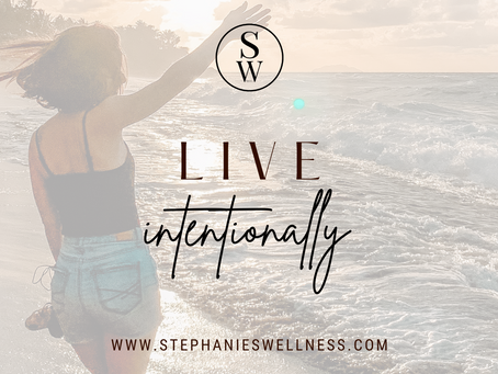 LIVE INTENTIONALLY