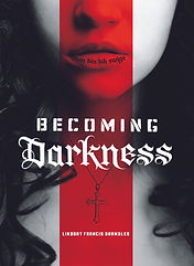 covr of Becoming Darkess by Lindsay Francis Brambles