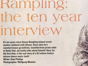 Danny Rampling - The 10 Year Interview
