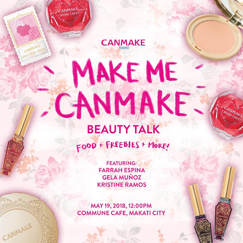 Make Me Canmake! Beauty Talk