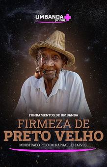 umbanda_prime_curso_firmeza_preto_velho