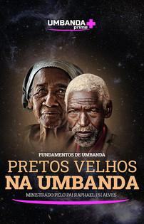 Banner_pretos_velhos_umbanda_512x800px.jpg