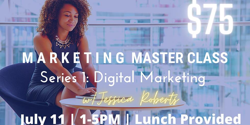 Marketing Master Class Series 1: Digital Marketing