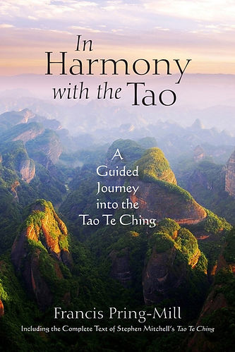 In Harmony with the Tao A Guided Journey ino the Tao Te Ching Francis Pring-Mill Stephen Mitchell Taoism Lao Tzu