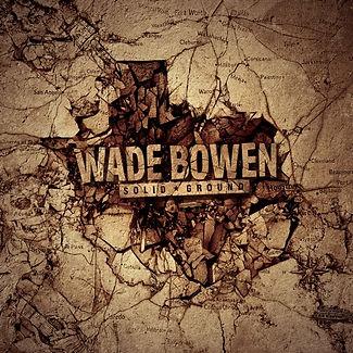 Wade-Bowen-Solid-Ground-Album-Cover.jpg