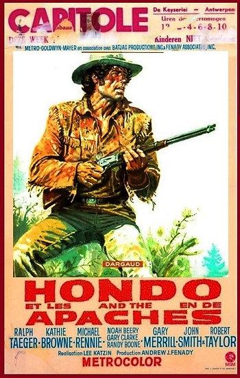 Hondo - O Destemido / Hondo e os Apaches