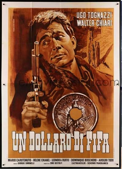 Um Dólar De Medo / Xerifes De Araque