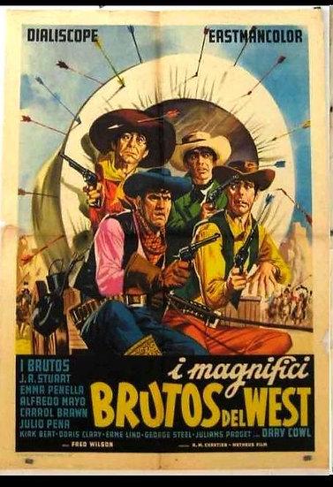 Os Magnificos Brutos Do Oeste