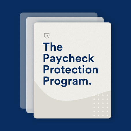 Financial Assistance for Business Owners Affected by COVID-19: Paycheck Protection Program Loans