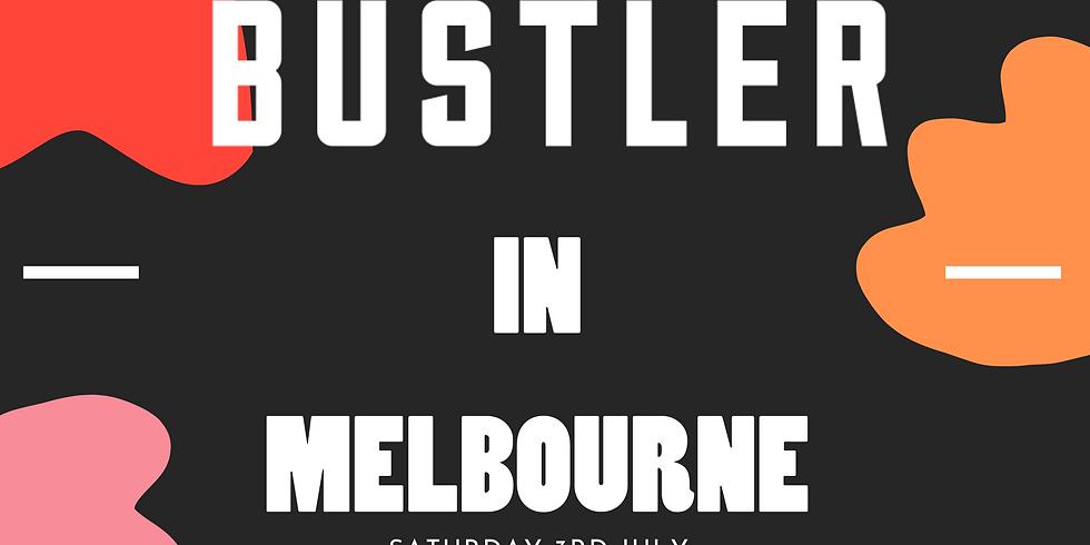 BUSTLER IN MELBOURNE