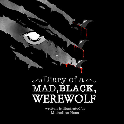Diary of a Mad, Black, Werewolf Downloadable Book