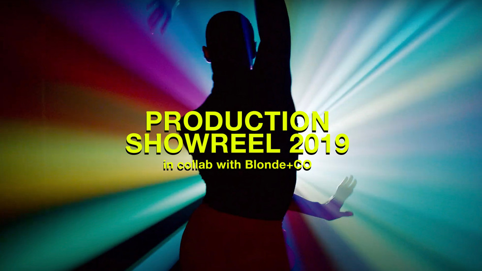 Showreel in collab w/Blonde+Co