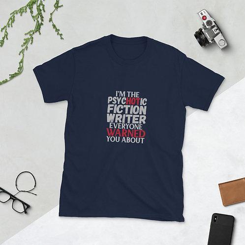 I'm The Psychotic Fiction Writer