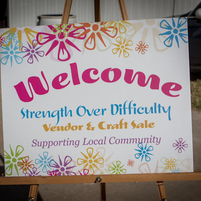 Strength Over Difficulty Vendor & Craft Sale - Fall 2021