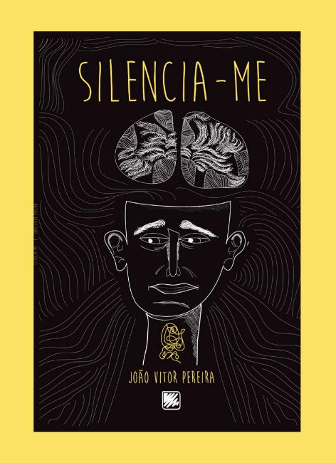 Silencia-me - João Vitor Pereira
