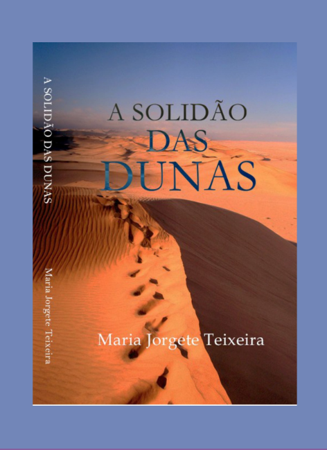 A solidão das dunas - Maria Jorgete Teixeira