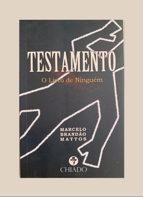 Testamento: O livro de Ninguém - Marcelo Brandão Mattos