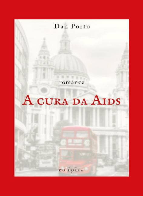 A cura da aids - Dan Porto