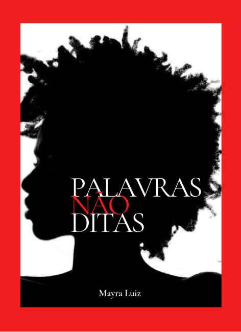 Palavras não ditas - Mayra de Jesus Luiz