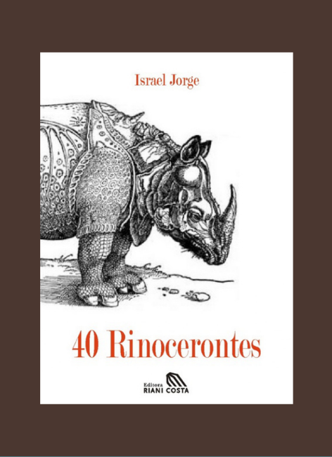 40 rinocerontes - Israel Jorge