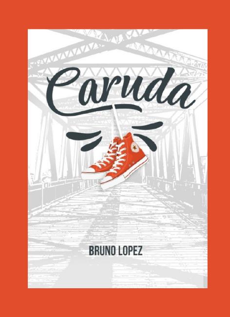Caruda - Bruno Lopez
