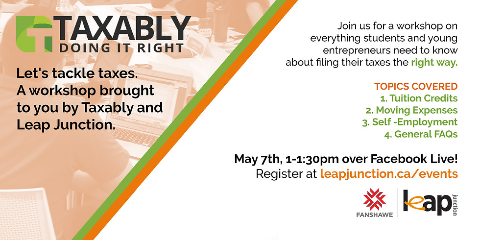 Taxably Workshop - Taxes for Students and Entrepreneurs
