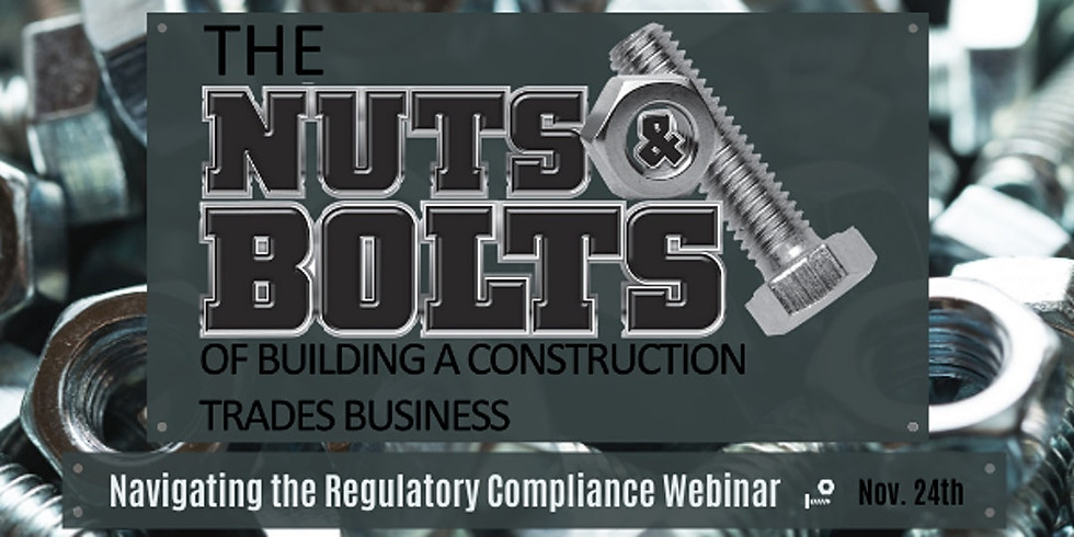 The Regulatory Compliance of a Construction/Trades Business