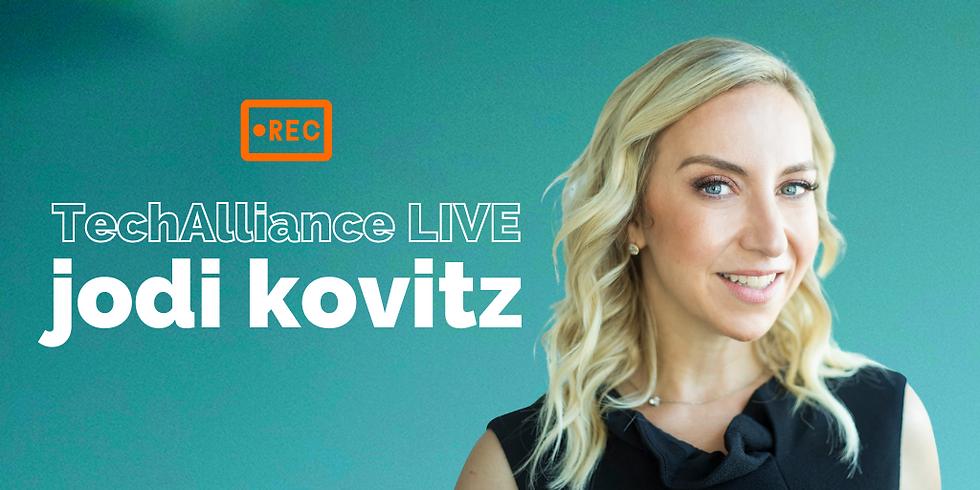 TechAlliance Live with Jodi Kovitz