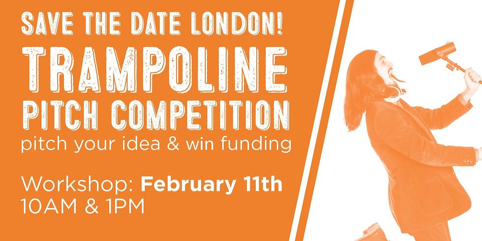 London Trampoline Pitch Workshop