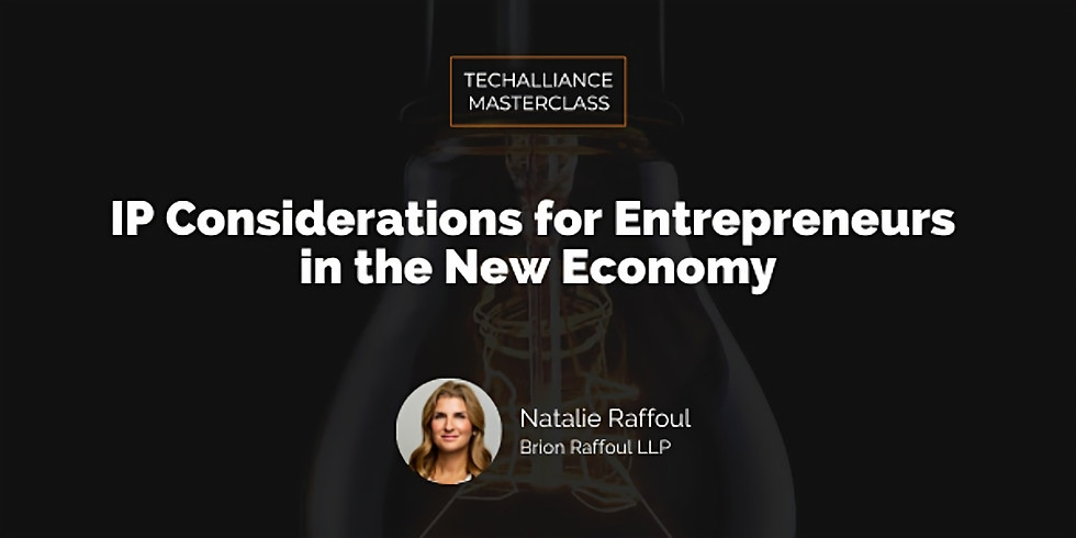 Masterclass   IP Considerations for Entrepreneurs in the New Economy