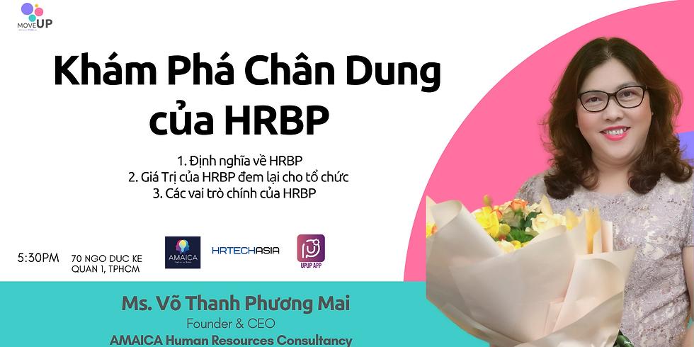 Khám Phá Chân Dung của HRBP [{  VN HRBP Seminar  Episode 1 }]