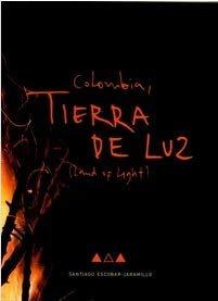 Colombia Tierra De Luz / Santiago Escobar-Jaramillo