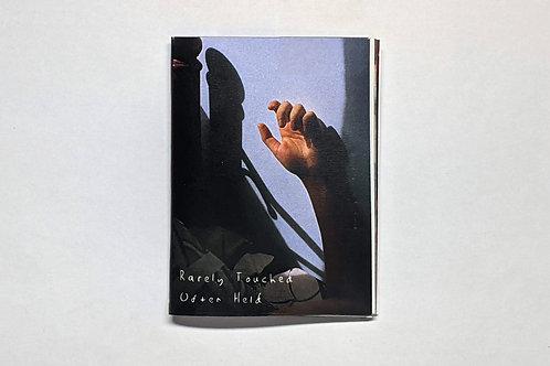 Rarely Touched Often Held / Joshua Kon Fu Shan