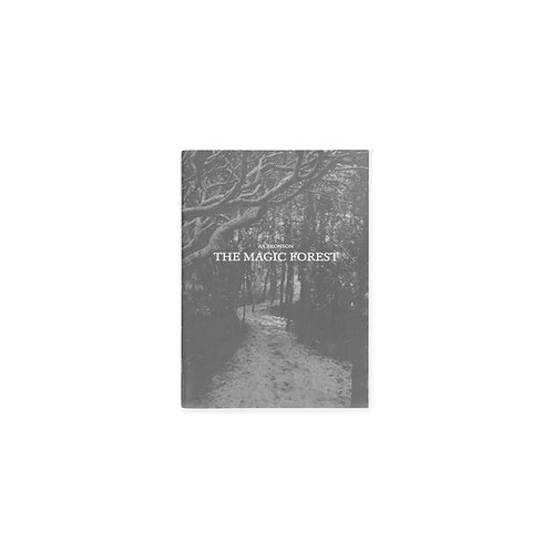 The Magic Forest / AA Bronson