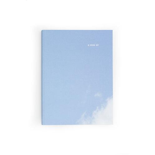A Slow Air / Thomas A Clark & Diane Howse