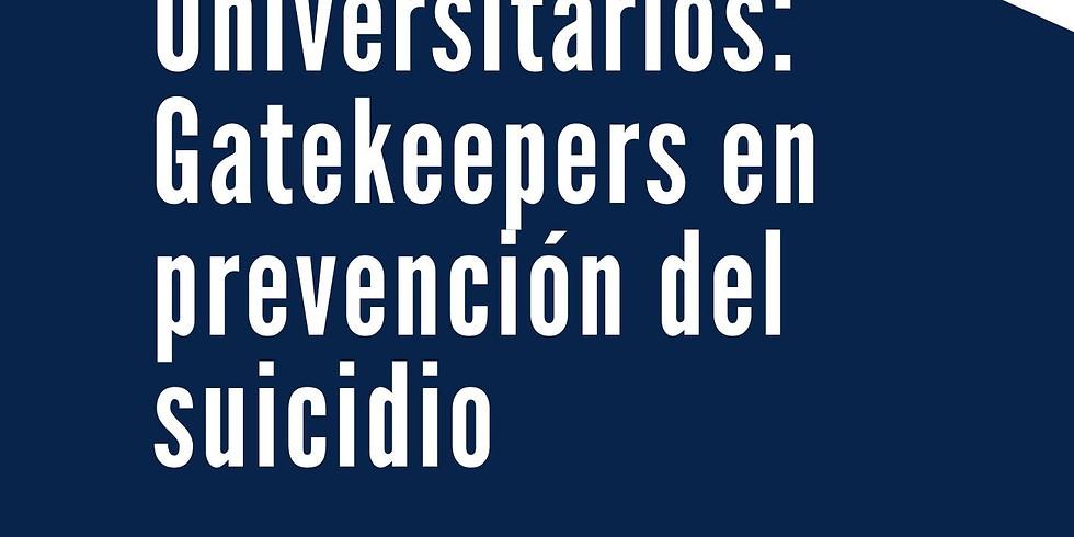 Docentes universitarios: Gatekeepers en prevención del suicidio