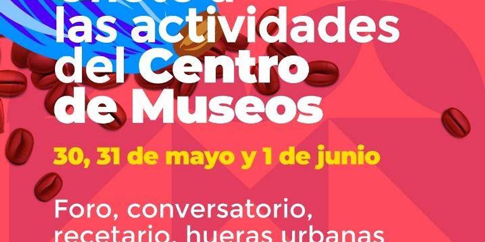 ÚNETE A LAS ACTIVIDADES DEL CENTRO DE MUSEOS.