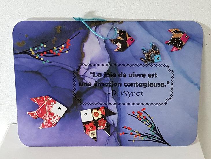 """Carte citation origamis """"La joie de vivre est une émotion contagieuse"""""""