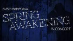 Spring Awakening In Concert