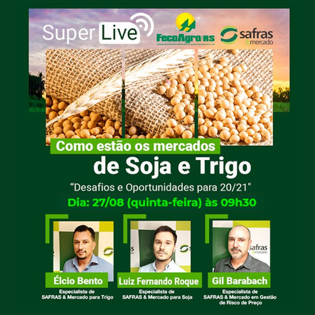 Live vai abordar desafios e oportunidades para a soja e o trigo